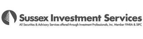 SUSSEX INVESTMENT SERVICES ALL SECURITIES & ADVISORY SERVICES OFFERED THROUGH INVESTMENT PROFESSIONALS, INC. MEMBER FINRA & SIPC