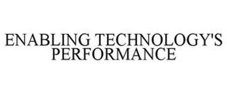 ENABLING TECHNOLOGY'S PERFORMANCE