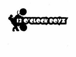 12 O'CLOCK BOYZ