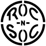 ROC -N- SOC