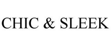 CHIC & SLEEK