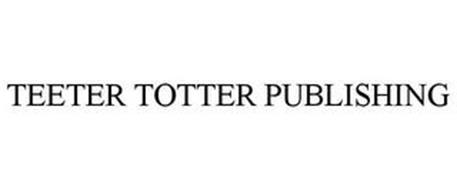 TEETER TOTTER PUBLISHING