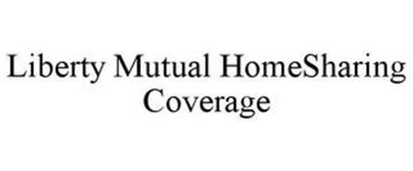 LIBERTY MUTUAL HOMESHARING COVERAGE