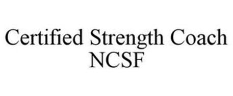 CERTIFIED STRENGTH COACH NCSF
