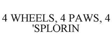 4 WHEELS, 4 PAWS, 4 'SPLORIN