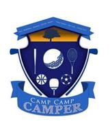 CAMP CAMP CAMPER GOLF · BASKETBALL · BASEBALL · SOCCER · TENNIS · TABLE TENNIS · TOP GUN · TUTOR TENT