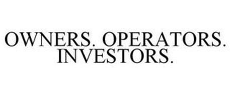 OWNERS. OPERATORS. INVESTORS.