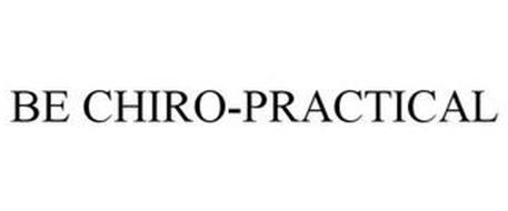 BE CHIRO-PRACTICAL