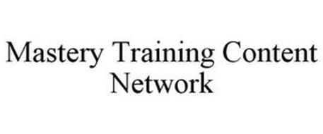 MASTERY TRAINING CONTENT NETWORK