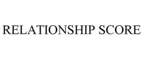 RELATIONSHIP SCORE