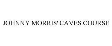 JOHNNY MORRIS' CAVES COURSE