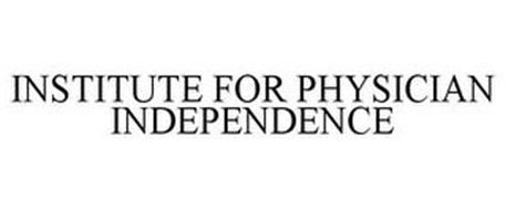 INSTITUTE FOR PHYSICIAN INDEPENDENCE