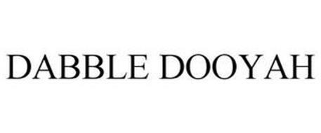 DABBLE DOOYAH
