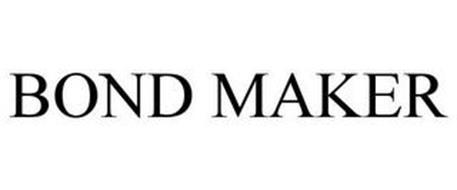 BOND MAKER