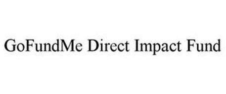 GOFUNDME DIRECT IMPACT FUND