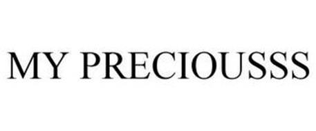 MY PRECIOUSSS