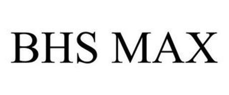 BHS MAX