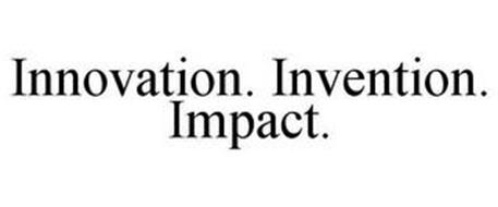 INNOVATION. INVENTION. IMPACT.