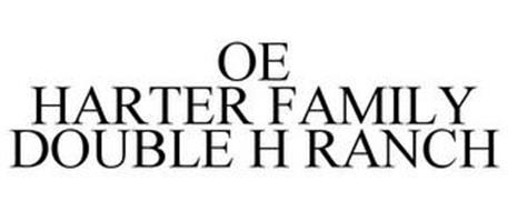 OE HARTER FAMILY DOUBLE H RANCH