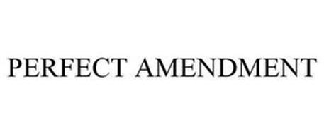 PERFECT AMENDMENT