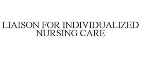 LIAISON FOR INDIVIDUALIZED NURSING CARE