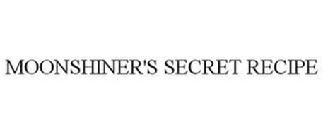 MOONSHINER'S SECRET RECIPE