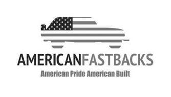 AMERICANFASTBACKS AMERICAN PRIDE AMERICAN BUILT