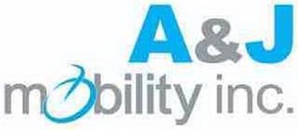 A & J MOBILITY, INC.