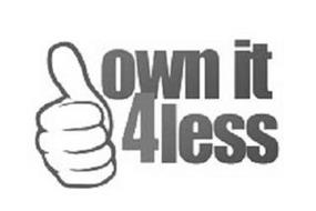 OWN IT 4 LESS