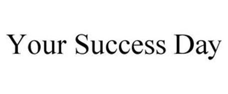 YOUR SUCCESS DAY