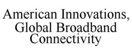 AMERICAN INNOVATION, GLOBAL BROADBAND CONNECTIVITY