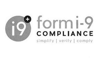 I9+ FORM I-9 COMPLIANCE SIMPLIFY   VERIFY   COMPLY