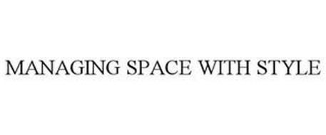 MANAGING SPACE WITH STYLE