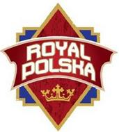 ROYAL POLSKA