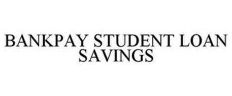 BANKPAY STUDENT LOAN SAVINGS