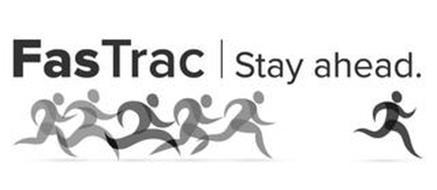 FASTRAC | STAY AHEAD.