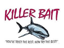 KILLER BAIT