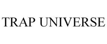 TRAP UNIVERSE