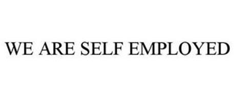 WE ARE SELF EMPLOYED