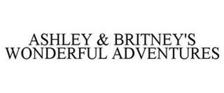 ASHLEY & BRITNEY'S WONDERFUL ADVENTURES