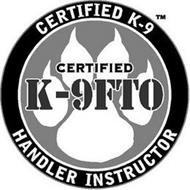 CERTIFIED K-9FTO CERTIFIED K-9 HANDLER INSTRUCTOR