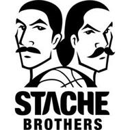 STACHE BROTHERS