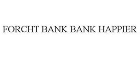 FORCHT BANK BANK HAPPIER