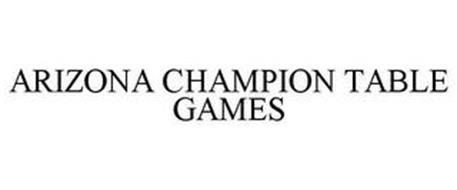 ARIZONA CHAMPION TABLE GAMES