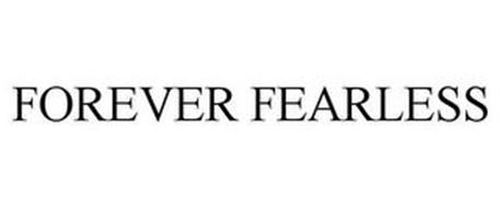 FOREVER FEARLESS