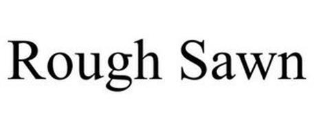 ROUGH SAWN