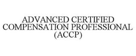 ADVANCED CERTIFIED COMPENSATION PROFESSIONAL (ACCP)