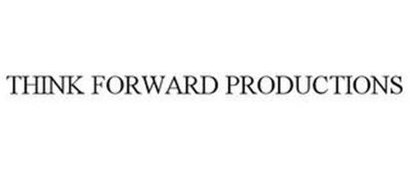 THINK FORWARD PRODUCTIONS