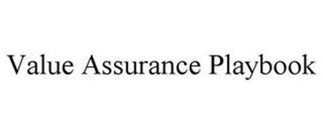 VALUE ASSURANCE PLAYBOOK