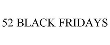 52 BLACK FRIDAYS